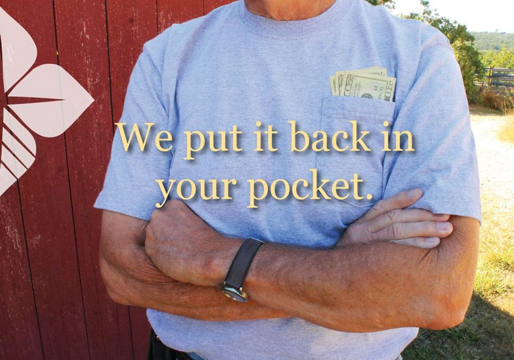 We put money back in your pocket through patronage.